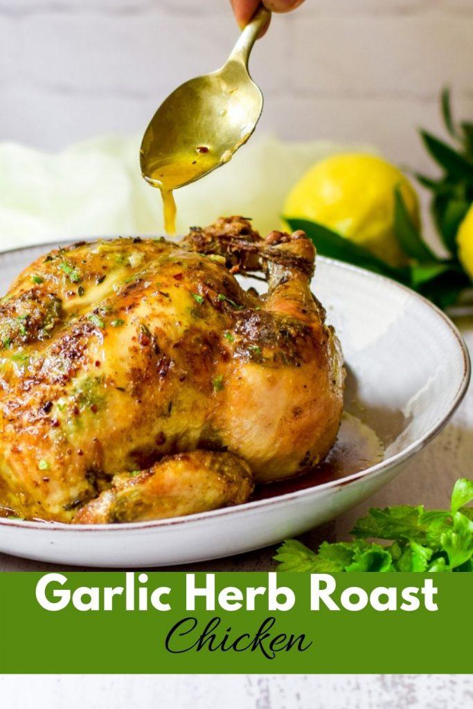 Perfect Garlic Herb Roast Chicken
